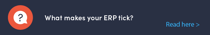 What makes your ERP tick