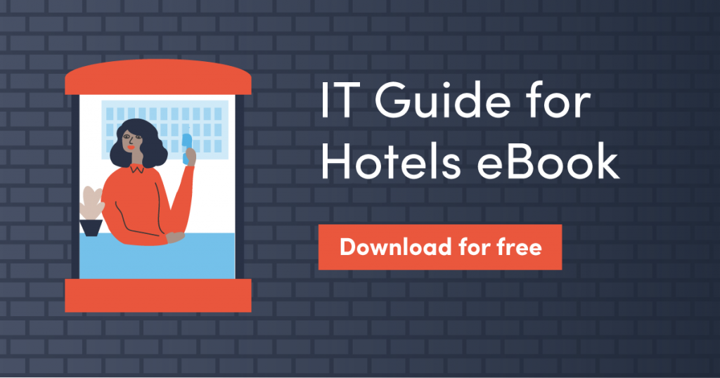 It's here! Download our IT guide for hoteliers today